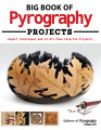 Big Book of Pyrography Projects  128 pages
